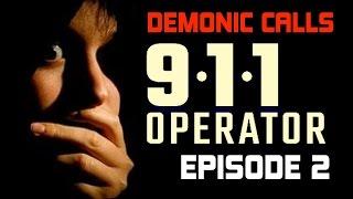 911 DEMÔNIC CALLS |  EPISODE 2