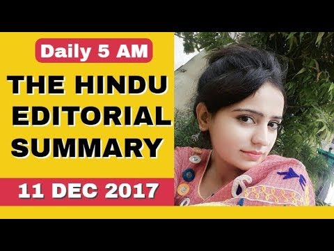 THE HINDU EDITORIAL SUMMARY  11 DEC 2017