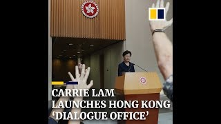 Hong Kong's Carrie Lam opens 'Dialogue Office' to help resolve ongoing crisis
