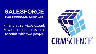 Salesforce Financial Services Cloud Demo - How to create a household account with two people