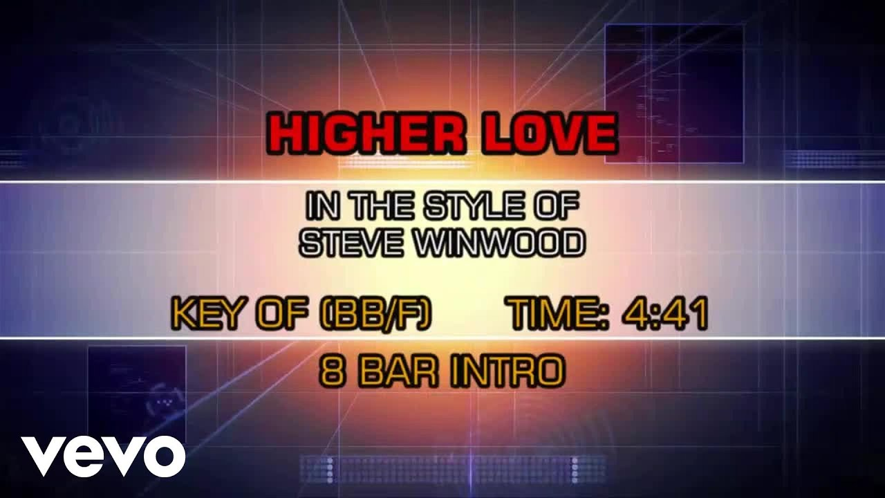Steve Winwood - Higher Love (Karaoke) - YouTube