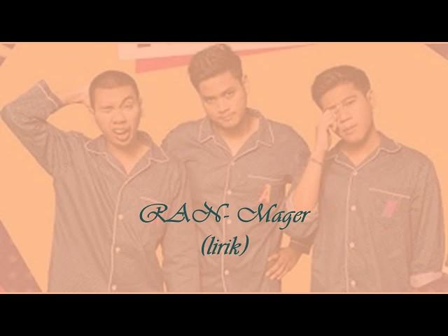 RAN Mager - Kord & Lirik Lagu Indonesia