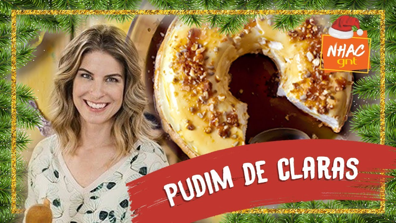 Download Pudim de claras   Rita Lobo   Cozinha Prática