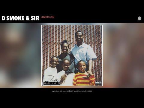 D Smoke & SiR - Lights On (Audio)