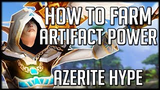 How To Quickly Farm Artifact Power For Azerite Levels | WoW Battle for Azeroth