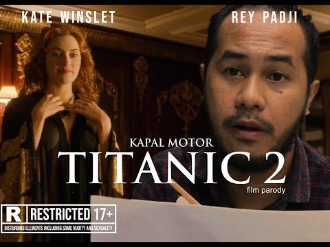 TITANIC 2: Cinta diatas lukisan (A film Parody)