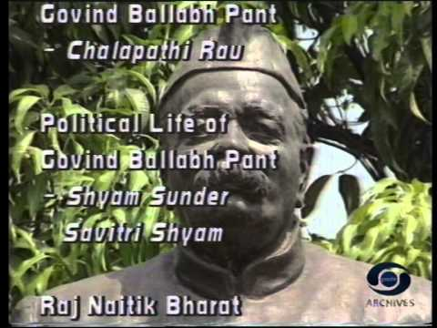 Moments from the Life & Time of Pt. Govind Ballabh Pant - Episode 6