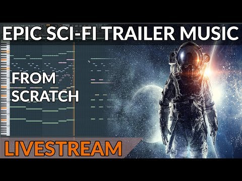 Track From Scratch - Epic Sci-Fi Trailer Music (Interstellar Style)