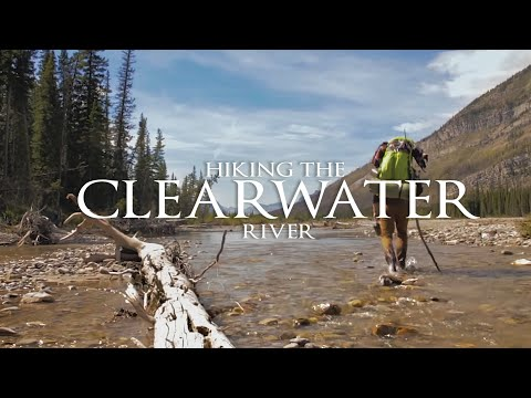 HIKING THE CLEARWATER RIVER - Full documentary