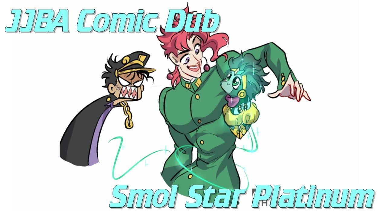 JJBA Comic Dub | Smol Star Platinum