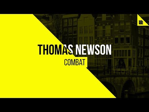 Thomas Newson - Combat
