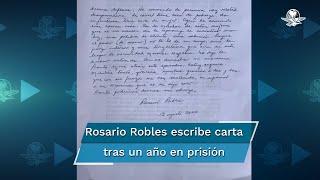 """Al cumplir un año en prisión, la exsecretaria de Desarrollo Social escribió una carta en la que acusa que se encuentra encarcelada """"porque me llamo Rosario Robles"""""""