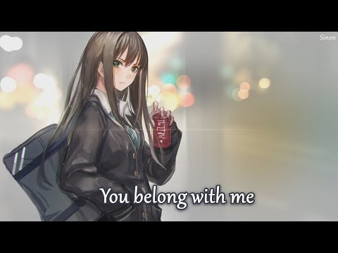 Nightcore - You Belong With Me - (Lyrics)