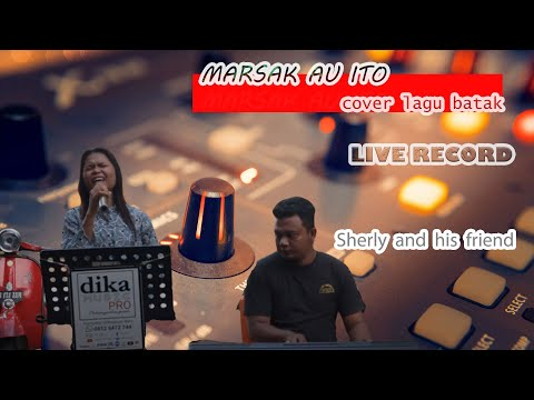 Serly feat Andre   Marsak Au Ito   Cover Lagu Batak
