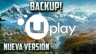 Como hacer un Backup y restaurar tus juegos de Uplay | Nueva version 2016-17
