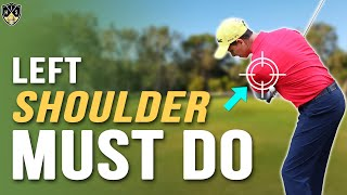 Keep Left Shoulder Down In Downswing ➜ Mind-Blowing Ball-Striking