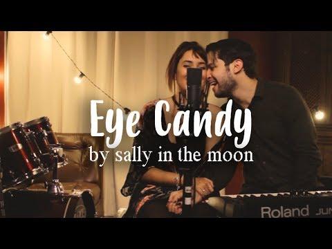 Eye Candy Meus 15 Anos - O Filme - Sally in the Moon Acoustic