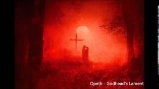 Opeth - Godhead's Lament