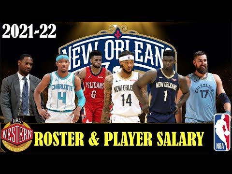 NEW ORLEANS PELICANS NBA SEASON 2021 22 TEAM ROSTER AND NBA PLAYER SALARY  2022   NBA SEASON 2021-22 - YouTube