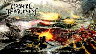 Cranial Impalement - World Wide Terrorism (2013) {Full-Album}