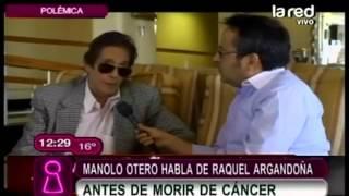 Las últimas palabras de Manolo Otero antes de morir