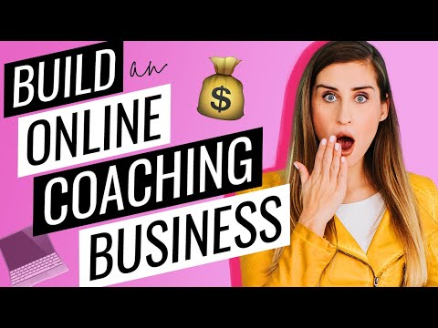 How to Build an Online Coaching Business