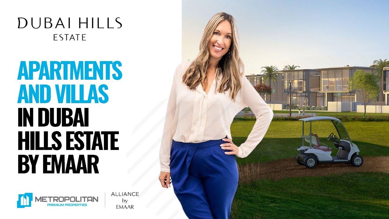 Dubai Hills Estate: Villas and Apartments for Sale and Rent