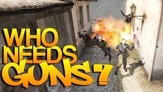 CS:GO - Who needs GUNS?! (#2)