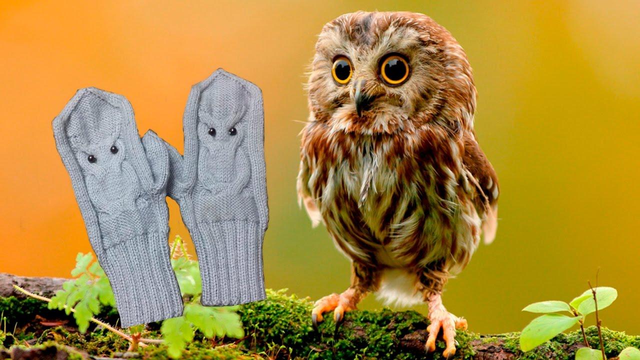 видеоурок по вязанию перчаток сова Youtube