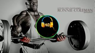 BEST GYM SONGS (ronnie coleman) (HD)