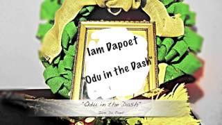 Odu in the Dash
