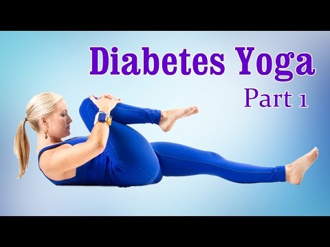 Yoga For Diabetes | Control High Blood Sugar | Therapy, Exercise, Workout | Part 1