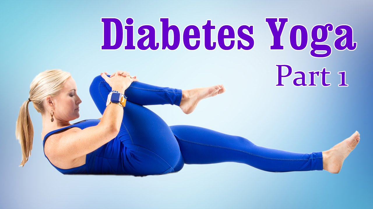 Yoga For Diabetes | Control High Blood Sugar | Therapy ...