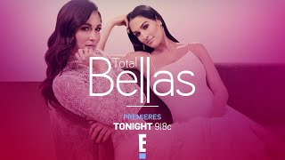Don't miss a new season of Total Bellas tonight on E!