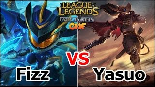 LoL : 9.Bölüm [ Fizz vs Yasuo MİD ] İntro HD*