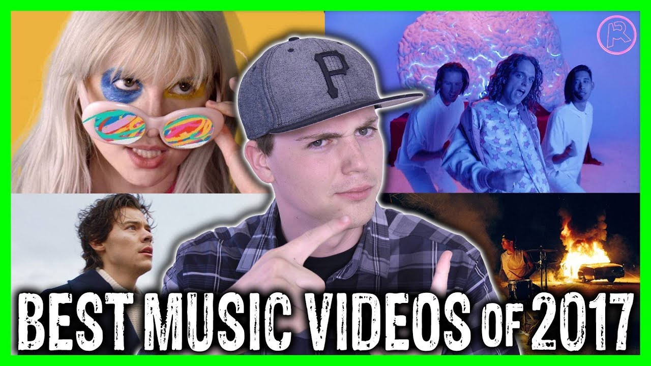 Top 10 Best Music Videos Of 2017 Youtube