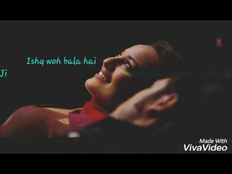 whatsapp status songs/❤ Ishq woh bala hai