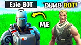 I Pretended To Be A BOT From Season 11.. (Fortnite)
