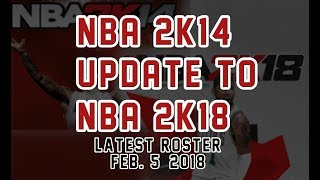 NBA 2K14 UPDATE TO 2K18 [FIXED MYCAREER] [TUTORIAL]  2/5/18