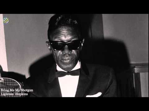 Lightnin' Hopkins - Bring Me My Shotgun (HQ Audio)