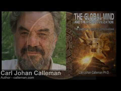 Mayan Calendar and  The Global Mind and the Rise of Civilization by Carl Johan Calleman