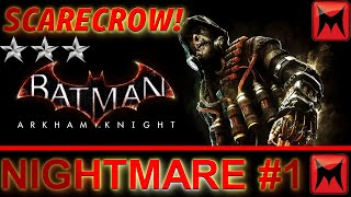 Batman: Arkham Knight - [★★★] 3 Stars AR Challenges: Scarecrow Nightmare 1 (Dark Victory Trophy)
