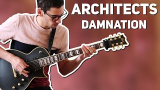 ARCHITECTS | DAMNATION | GUITAR COVER + TABS