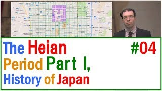 MOOC History of Japan 04 The Heian Period, Part I(The History of Premodern Japan).in English