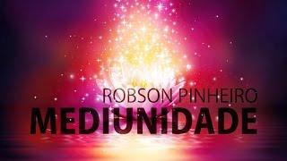 Robson Pinheiro | Mediunidade