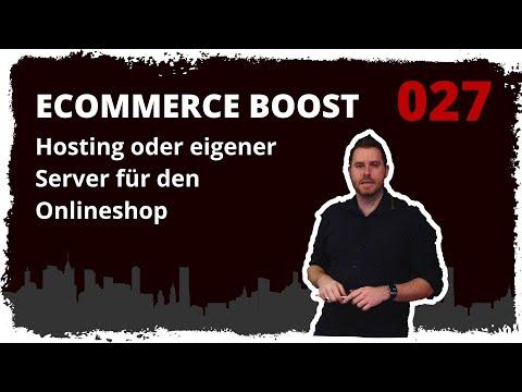ecommerce boost #027: Hosting oder eigener Server für den Onlineshop