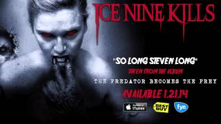 "Ice Nine Kills ""So Long Steven Long"" (Track 9)"