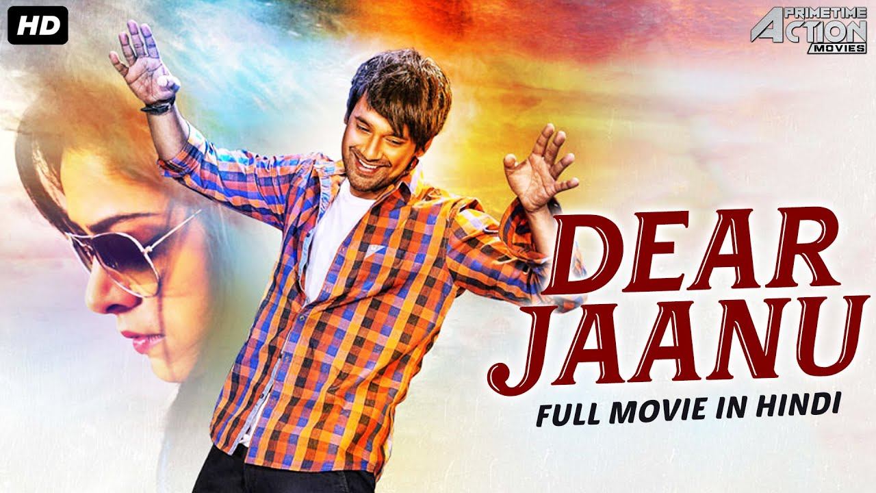 DEAR JAANU - Hindi Dubbed Full Action Romantic Movie |South Indian Movies Dubbed In Hindi Full Movie