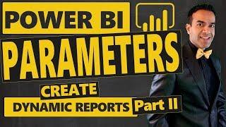Power BI Parameters: Create Dynamic Reports Using Report Parameters