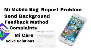 How to mi bug report fix problems solve send feedback